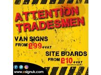 Attention Tradesmen! Signs and graphics