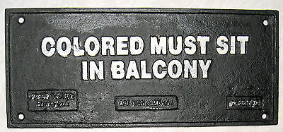 Cast Iron Black Americana Colored must sit in Balcony Segregation Jim Crow Sign