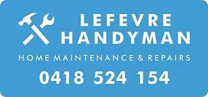 LEFEVRE HANDYMAN Semaphore Port Adelaide Area Preview