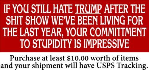"Anti Biden Bumper Sticker ""Commitment to Stupidity"" 8.6"" x 3"" Trump 2024 MAGA"