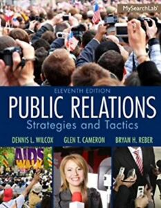 Public Relations: Strategies and Tactics (Eleventh Edition)