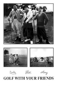 THREE STOOGES POSTER ~ GOLF WITH YOUR FRIENDS 24x36 Golfing Curly Moe Larry 3