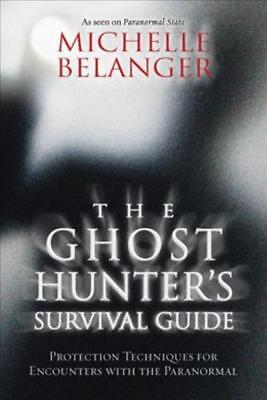 THE GHOST HUNTER'S SURVIVAL GUIDE - BELANGER, MICHELLE - NEW PAPERBACK BOOK