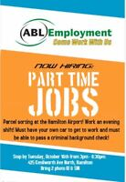 WALK IN TUESDAY EVENING FOR A PART TIME JOB IN HAMILTON!