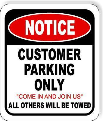 Notice Customer Parking Only Metal Aluminum Composite Outdoor Sign