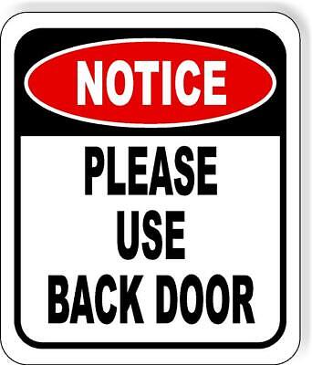 Please Use Back Door Metal Aluminum Composite Outdoor Sign