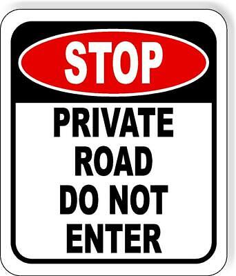 Stop Private Road Do Not Enter Metal Aluminum Composite Outdoor Sign