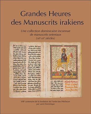 grandes heures des manuscrits irakiens Collectif Neuf Livre