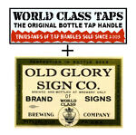 WORLD CLASS TAPS/OLD GLORY SIGN CO