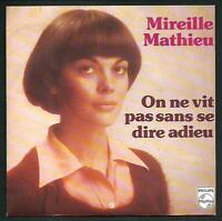 Mireille Mathieu : On Ne Vit Pas Sans Se Dire Adieu - Vinile 45 Giri / 7, - 1975 -  - ebay.it