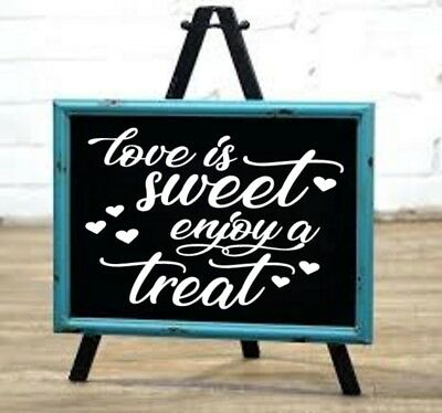 Wedding Sign Love is Sweet Enjoy a Treat Decal - Dessert Table Decorations DIY