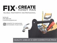 FIX & CREATE Local Handyman - ALL AREAS COVERED Plumbing, Electrics, Carpentry, and much more