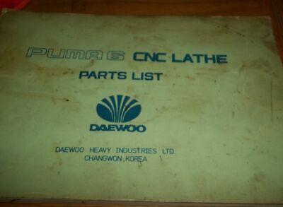 Daewoo Puma 6 Series CNC Lathe Parts List Manual for sale  Elk River