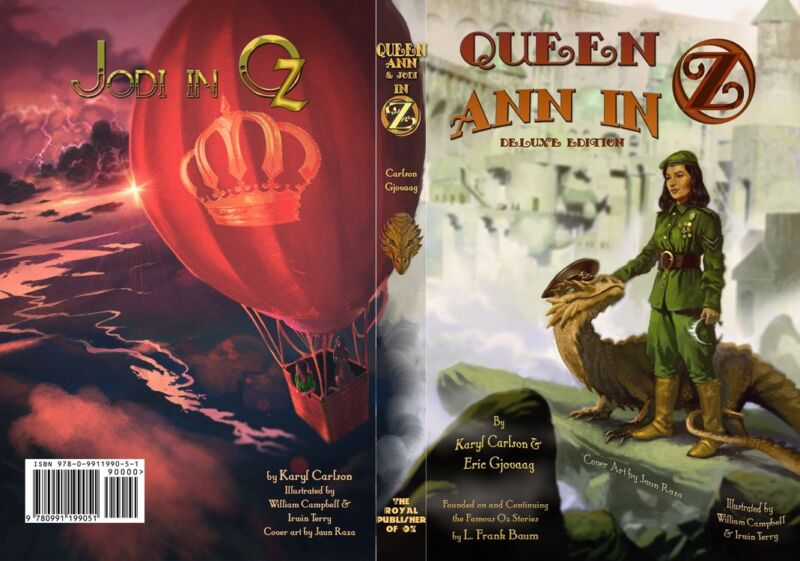 Queen Ann in Oz: Deluxe Edition by Eric Gjovaag & Karyl Carlson. Baum, Thompson