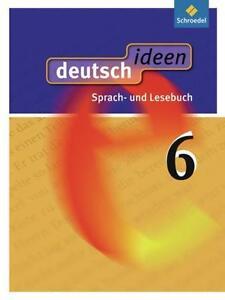 Deutsch.ideen 6. Schülerband. Allgemeine Ausgabe von Ulla Ewald-Spiller...