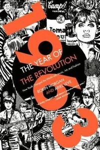 1963: the Year of the Revolution: How Youth Changed the World with Music,...