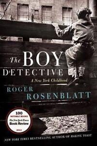 The Boy Detective: A New York Childhood, Rosenblatt, Roger, New Book