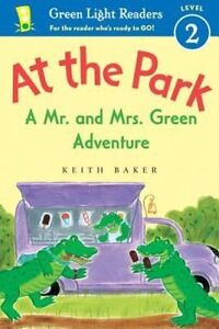 At the Park: A Mr. and Mrs. Green Adventure by Baker, Keith 9780544555570