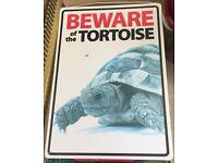 Beware of the Tortoise Sign