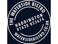 THE WATERSIDE BISTRO HADDINGTON ARE LOOKING FOR A SOUS CHEF, CHEF DE PARTIE.