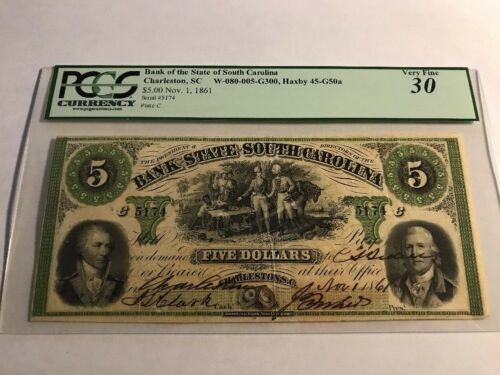 1861 $5 The Bank of the State of SOUTH CAROLINA Note - CIVIL WAR Era PCGS 30