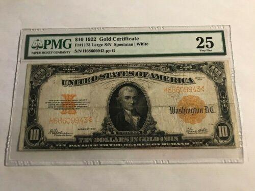 Fr 1173 1922 $10 Gold Certificate PMG 25 Speelman White