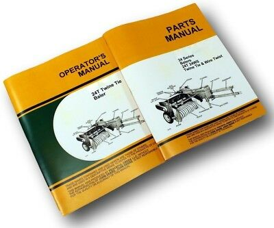 OPERATORS PARTS MANUAL SET FOR JOHN DEERE 24T BALER OWNER CATALOG - Parts Catalog Operators Manual