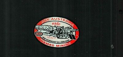 1 NICE  AUSTRALIA JOY COAL MINING STICKER # 821