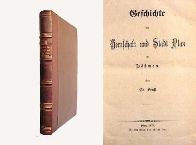 Geschichte der Herrschaft und Stadt Plan in Böhmen - 1876