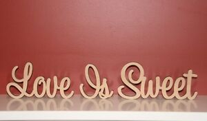 Small size freestanding wooden words  Love Is Sweet sign 7cm tall