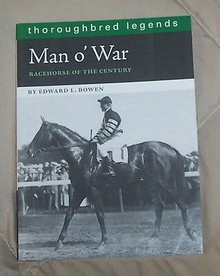 MAN O' WAR Racehorse of the Century THOROUGHBRED LEGENDS Race Horse Book * Bowen for sale  Shipping to Canada