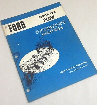 Ford Series 132 Plow Operators Owners Manual Setup Adjustment Operation Assembly