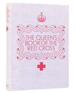 The Queen's Book of the Red Cross 1939 - Queen Elizabeth
