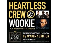 X3 tickets to see heartless crew and wookie SOLD OUT