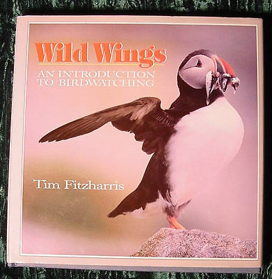 Wild Wings An Introduction to Bird Watching by Tim Fitzharris Hardcover NEW