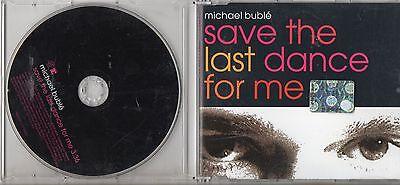 MICHAEL BUBLE raro CD single SAVE THE LAST DANCE FOR ME 1 traccia  PROMO