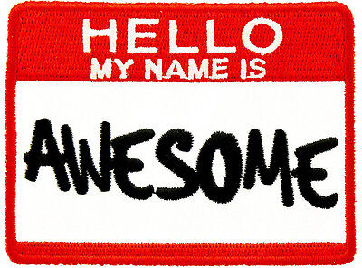 Hello My Name Is Awesome Patch  Funny Patches