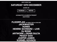 2x tickets Warehouse 16th December Mastermix Jackmaster