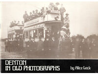 DENTON IN OLD PHOTOGRAPHS by ALICE LOCK