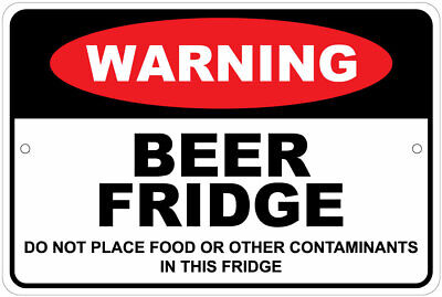 Beer Fridge--do Not Place Other Items Inside Advisory 8x12 Aluminum Sign