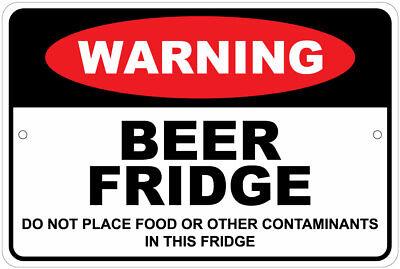 Beer Fridge--do Not Place Other Items Inside Advisory 8x12 Aluminum Sign
