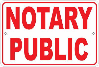 Notary Public Marker 8x12 Aluminum Sign