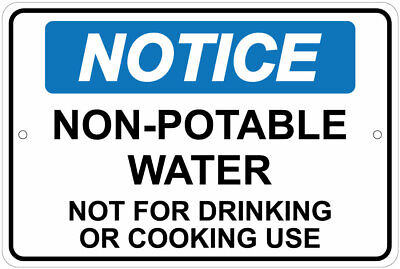 Non-Potable Drinking Water / No Cooking Or Drinking Notice 8