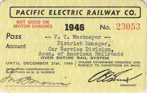 PACIFIC ELECTRIC  RAILROAD RAILWAY RR RY PASS