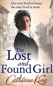 The Lost and Found Girl by Catherine King, Fiction Book