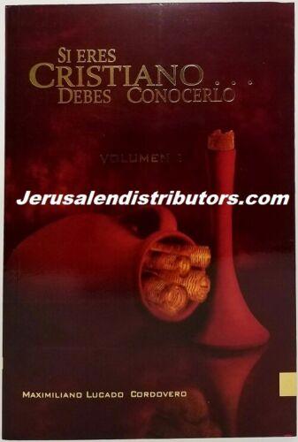 Si eres Cristiano… Debes conocerlo Volumen I.