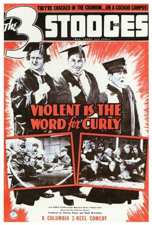 VIOLENT IS THE WORD FOR CURLY Movie POSTER 27x40 Curly Howard Larry Fine Moe