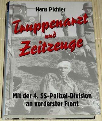 UND ZEITZEUGE mit 4. SS-Polizei-Division an vorderster Front (Arzt Zeug)