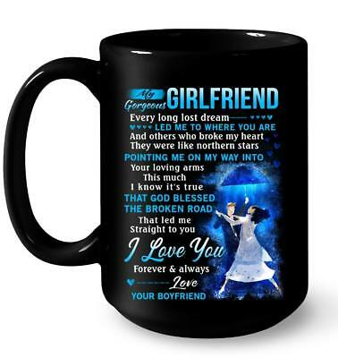 To My Gorgeous Girlfriend I Love You Forever & Always Mug- Best Gift For Your (Best Gift For My Gf)