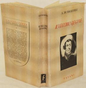 ALEXIS DE TOCQUEVILLE IL VECCHIO REGIME ANCIEN REGIME RIVOLUZIONE FRANCESE 1946 - Italia - L'oggetto può essere restituito - Italia